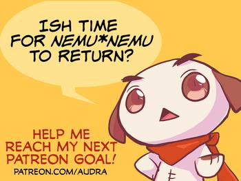 Is it time for nemu*nemu to return?